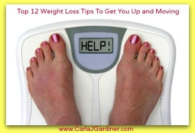 Top Twelve Weight Loss Tips To Get You Up and Moving