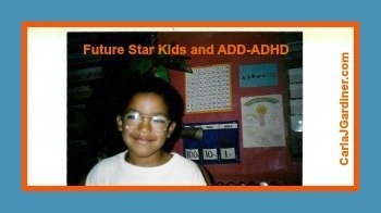 Future Star Kids and ADD-ADHD