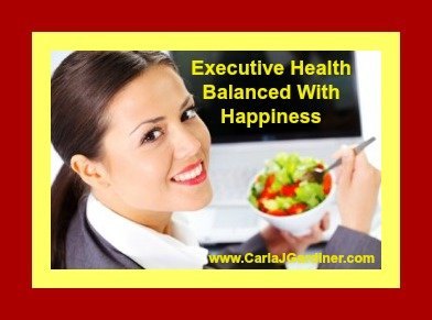 Executive Health Balanced With Happiness