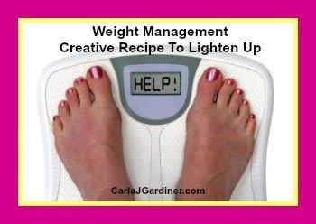 Weight Management Creative Recipe To Lighten Up