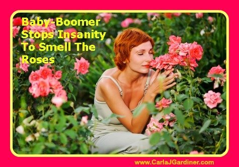 Baby-Boomer Stops Insanity To Smell The Roses