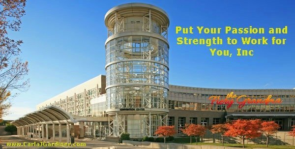 How to Put Your Passion and Strength to Work for You, Inc