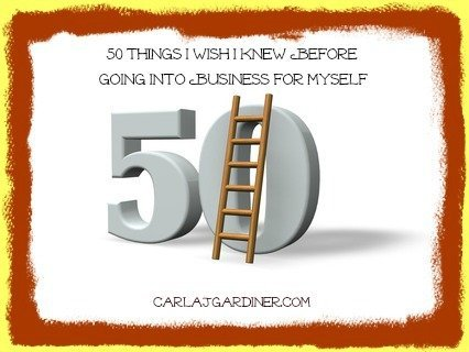 50 Things I Wish I Knew Before Going Into Business For Myself