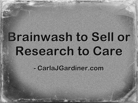 Brainwash to Sell or Research to Care
