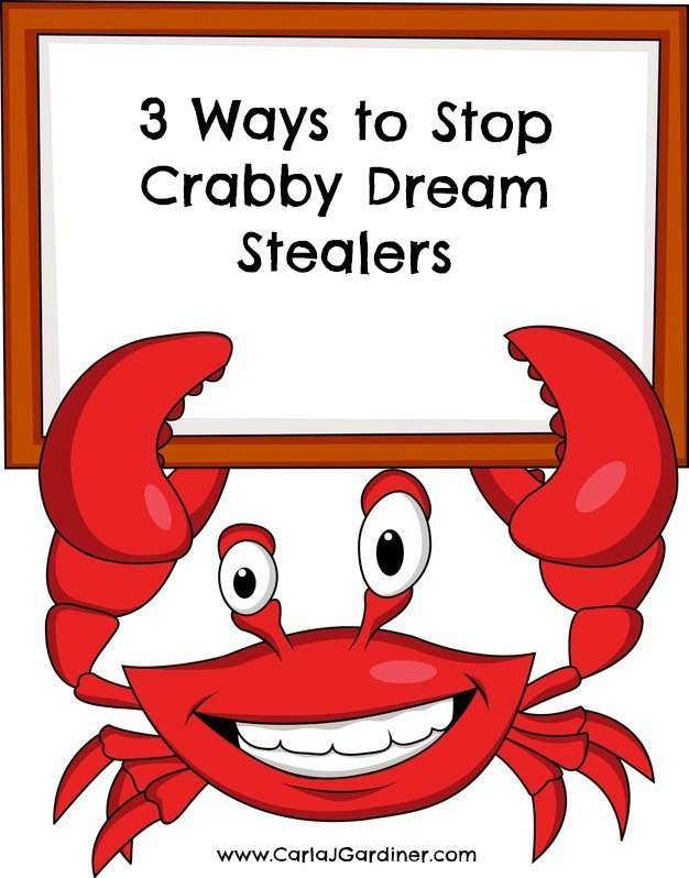 3 Ways to Stop Crabby Dream Stealers