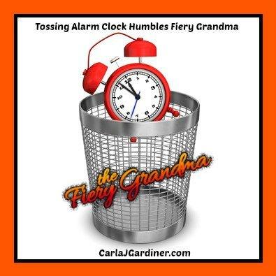 Tossing Alarm Clock Humbles Fiery Grandma