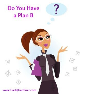 Do You Have a Plan B?