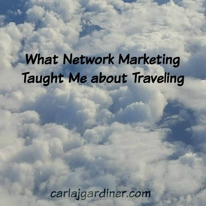 What Network Marketing Taught Me about Traveling