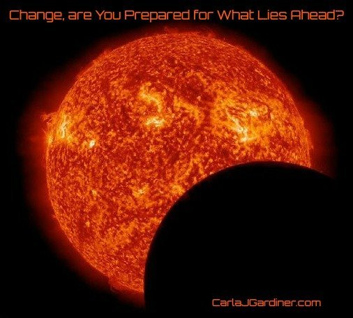 Change, Are You Ready For What Lies Ahead?