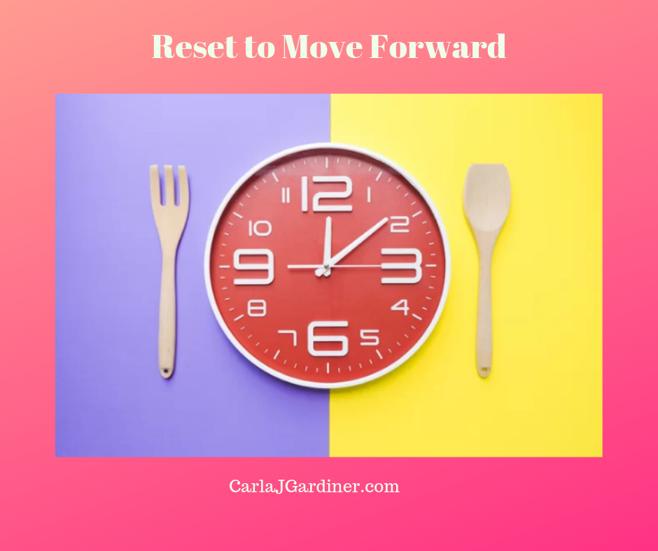 Reset to Move Forward