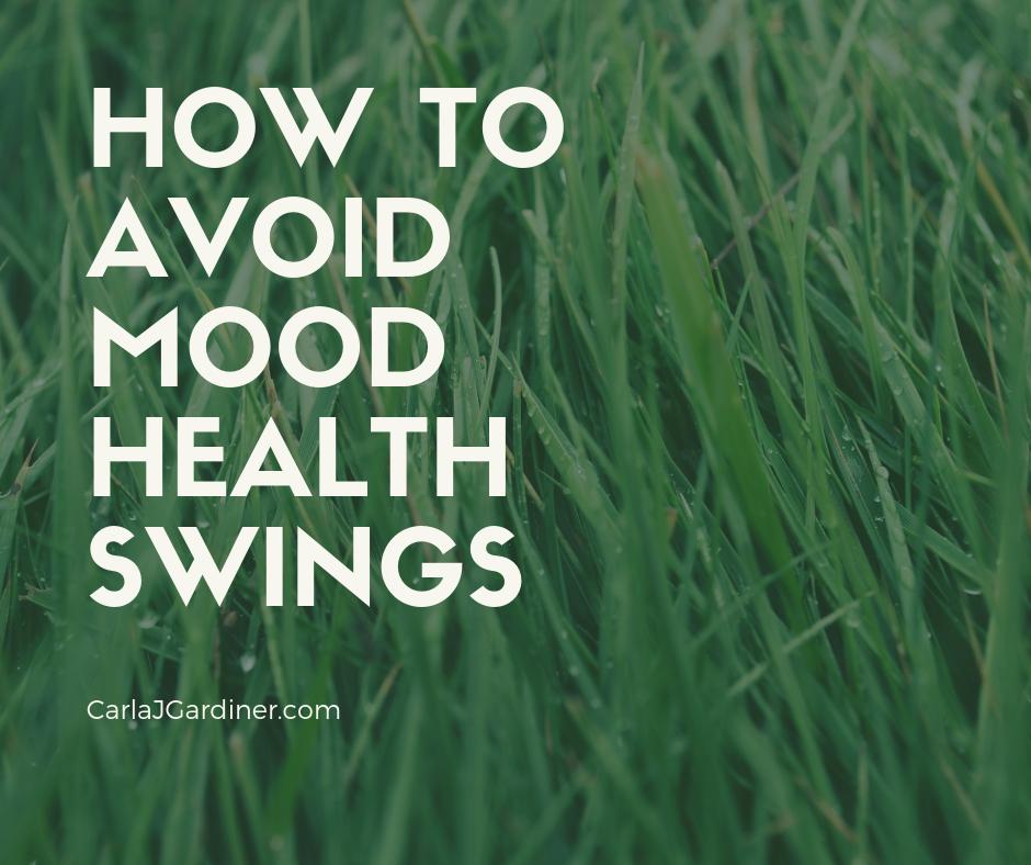How to Avoid Mood Health Swings