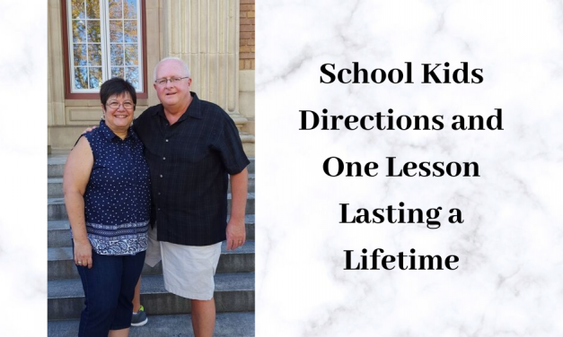 School Kids Directions and One Lesson Lasting a Lifetime