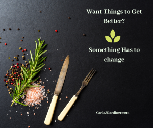 Want Things to Get Better? Something Has to Change