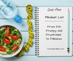 From Fat Frumpy and Frustrated to Fabulous Mindset List