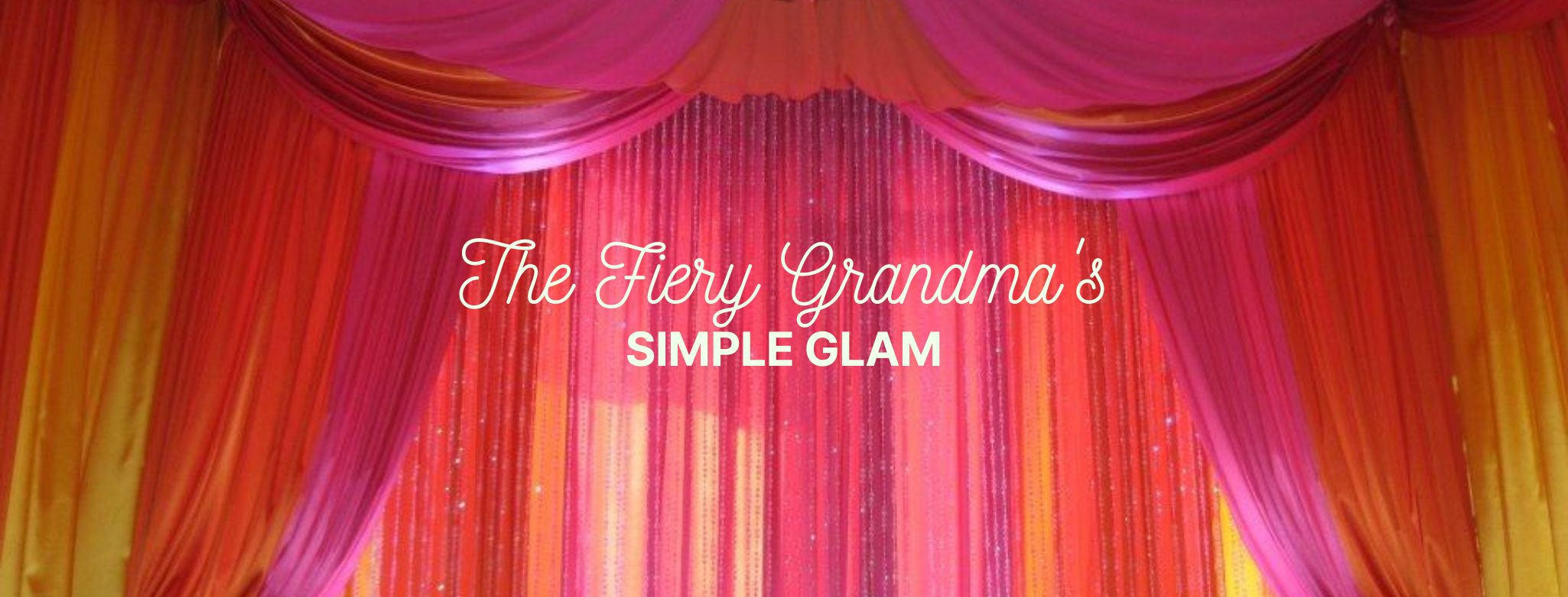 The Fiery Grandma's Simple Glam