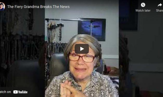 The Fiery Grandma Breaks The News